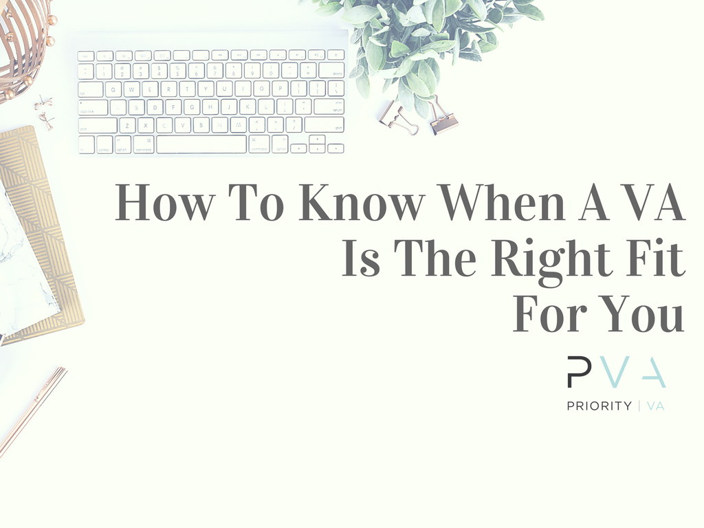 How To Know When A VA Is The Right Fit For You