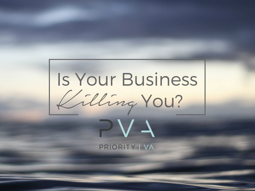 Is Your Business Killing You?