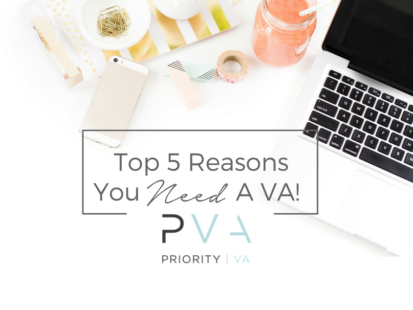 Top 5 Reasons You Need A VA