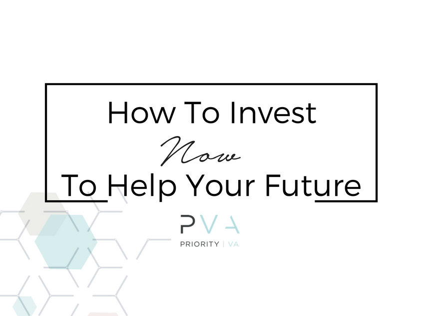 How To Invest Now To Help Your Future