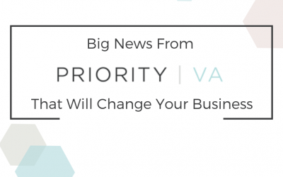 Big News From Priority VA That Will Change Your Business