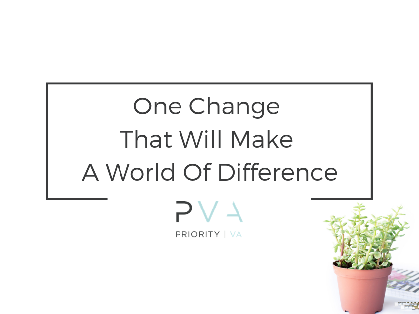One Change That Will Make A World Of Difference