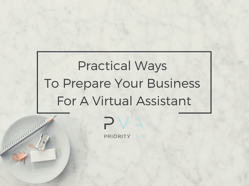 Practical Ways To Prepare Your Business For A Virtual Assistant