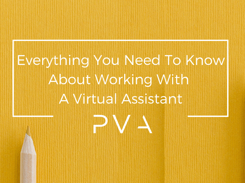 Everything You Need To Know About Working With A Virtual Assistant