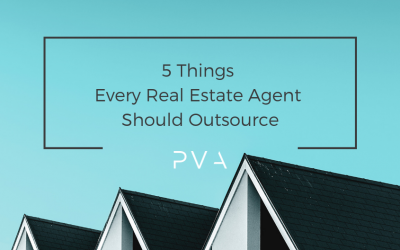 5 Things Every Real Estate Agent Should Outsource