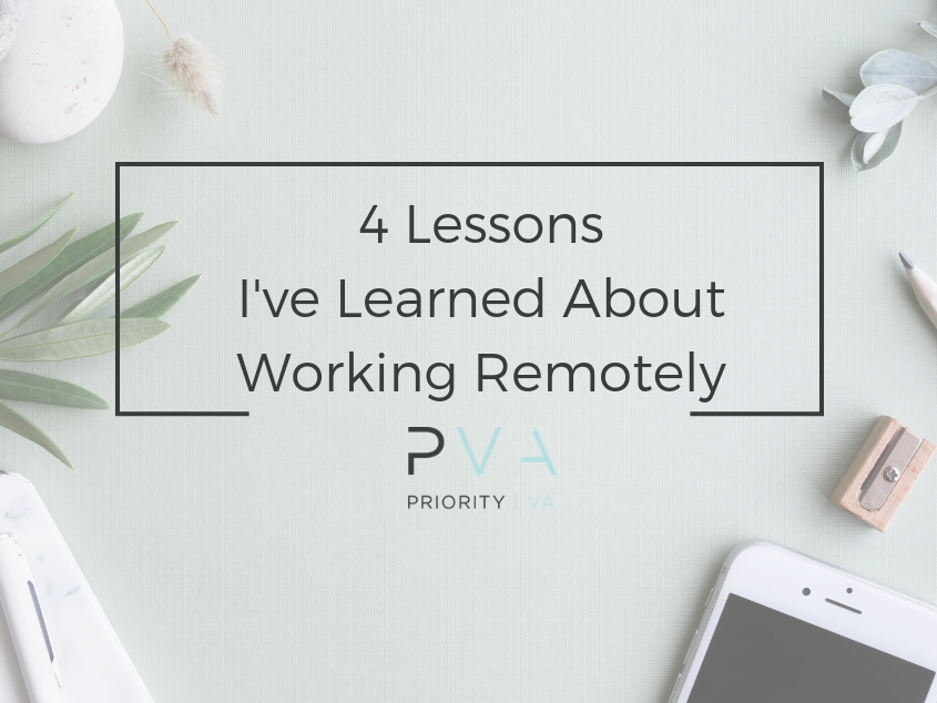 4 Lessons I've Learned About Working Remotely
