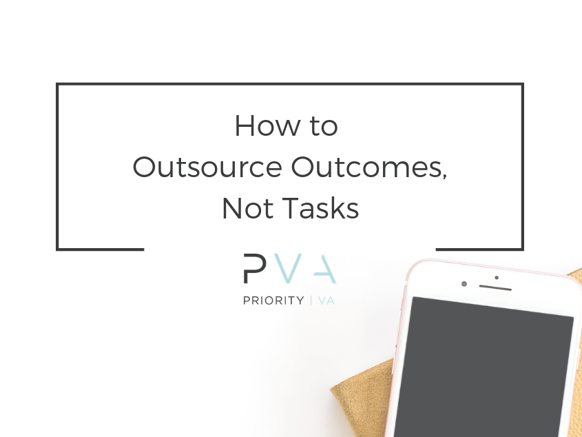 How to Outsource Outcomes, Not Tasks