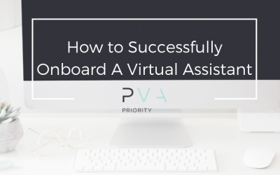 How to Successfully Onboard A Virtual Assistant