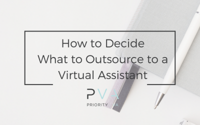 How to Decide What to Outsource to a Virtual Assistant