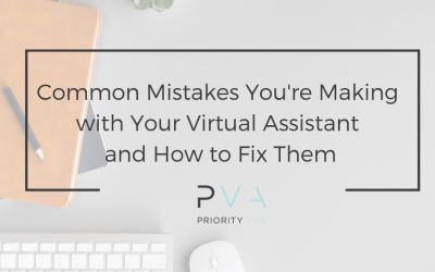 Common Mistakes You're Making with Your Virtual Assistant and How to Fix Them