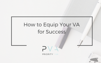How to Equip Your VA for Success