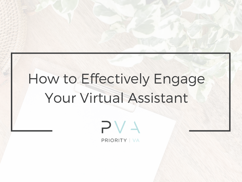 How to Effectively Engage Your Virtual Assistant