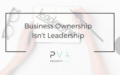 Business Ownership Isn't Leadership
