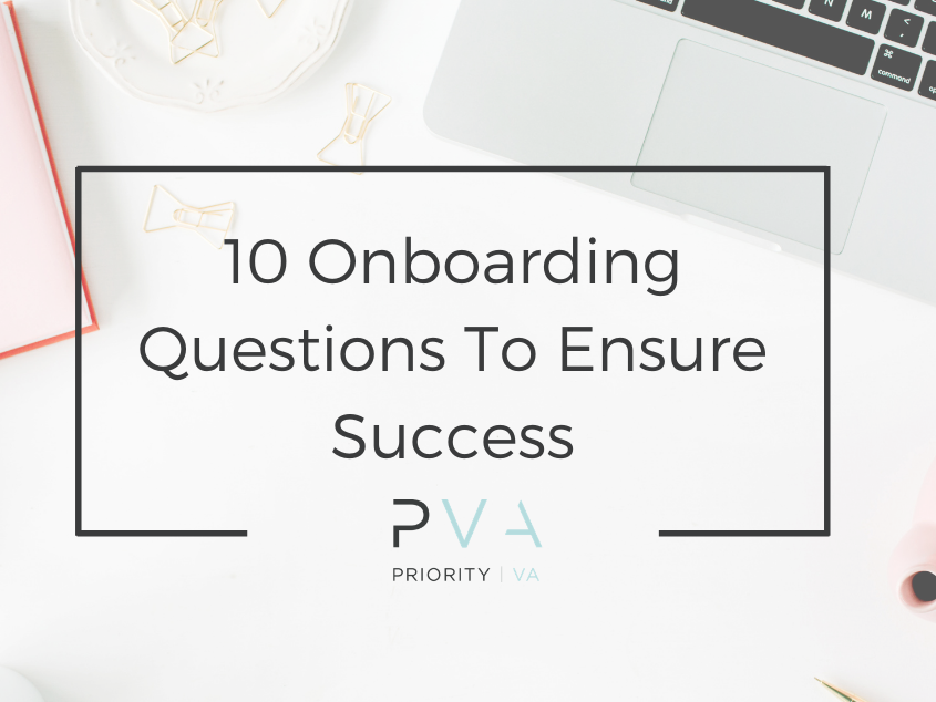 10 Onboarding Questions To Ensure Success with your EA