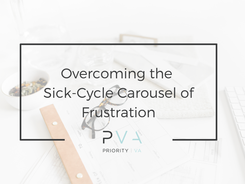 Overcoming the Sick-Cycle Carousel of Frustration