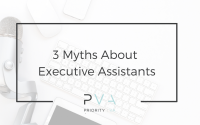 3 Myths About Executive Assistants