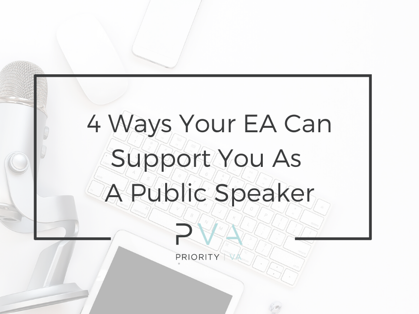 4 Ways Your EA Can Support You As A Public Speaker