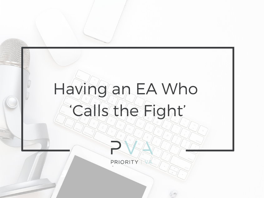 Having an EA Who 'Calls the Fight'