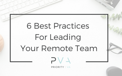 6 Sure Fire Best Practices For Leading Your Remote Team