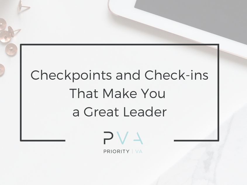 Checkpoints and Check-ins That Make You a Great Leader