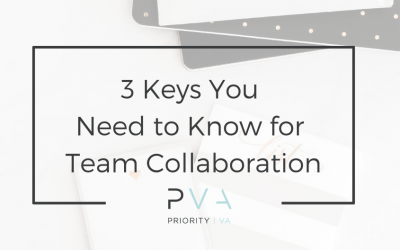 3 Keys You Need to Know for Team Collaboration