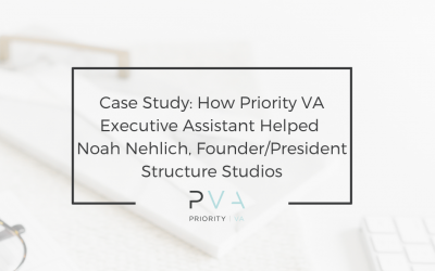 Case Study: How Priority VA Executive Assistant Helped Noah Nehlich, Founder/President Structure Studios