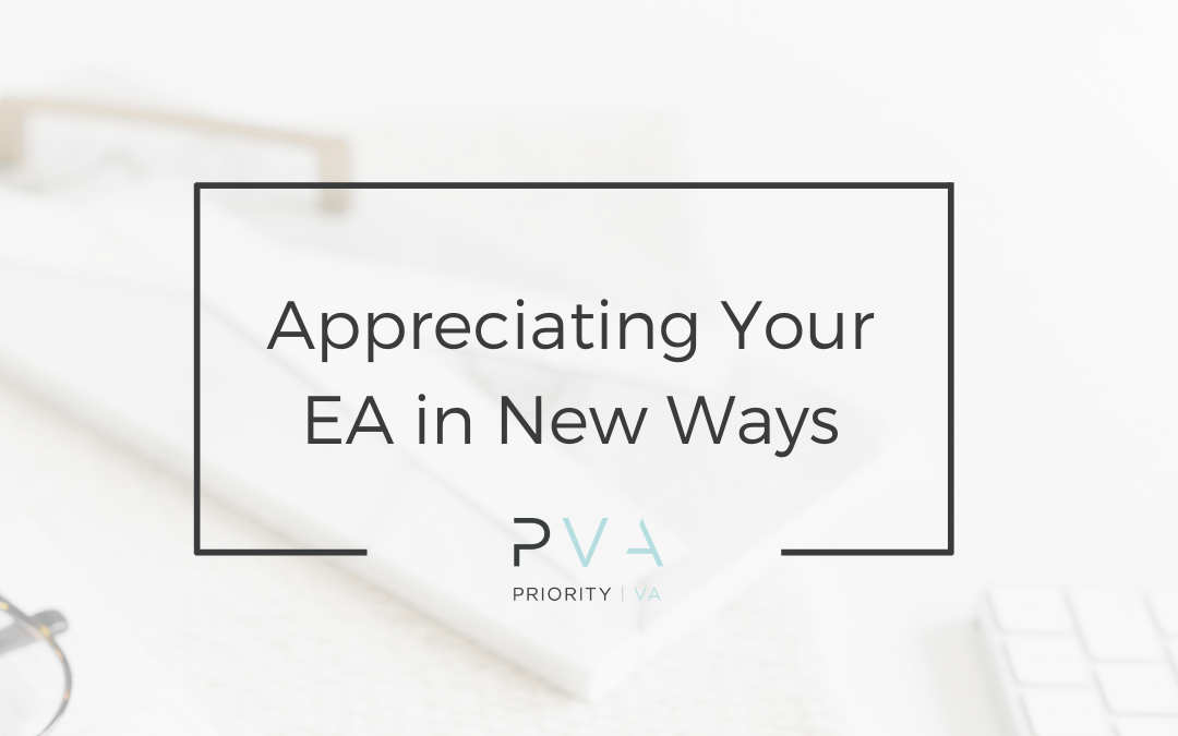 Appreciating your EA in New Ways