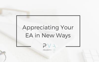 Appreciating your EA in New Ways