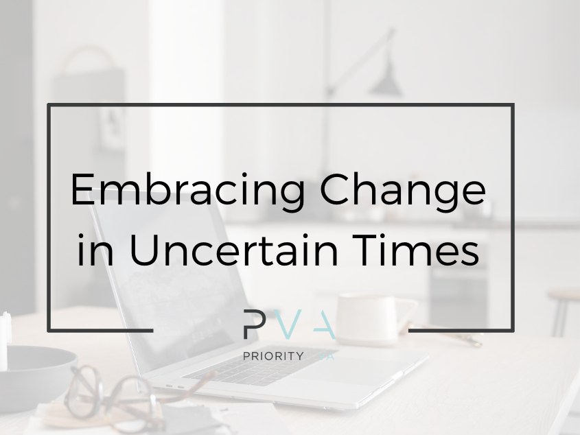 Embracing Change in Uncertain Times