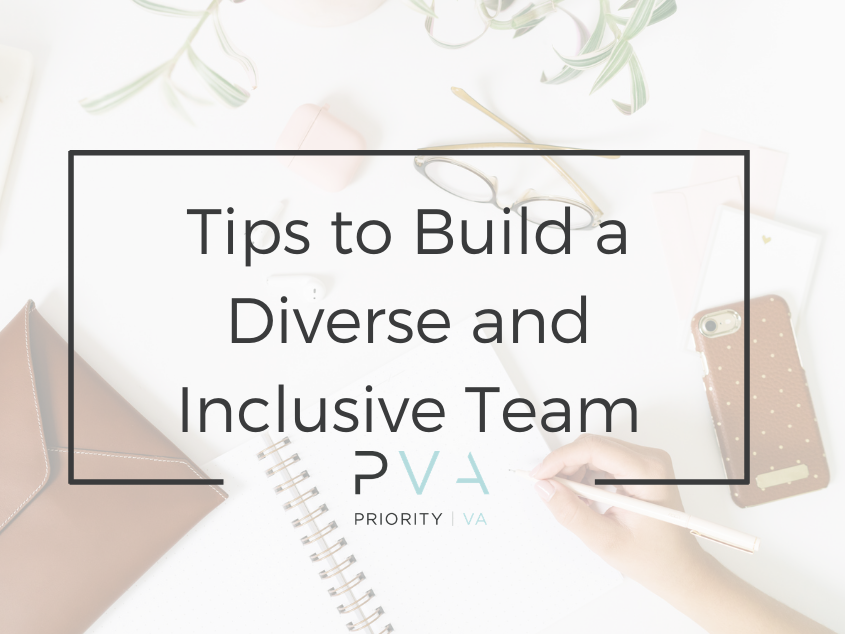 Tips to Build a Diverse and Inclusive Team