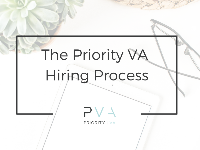 The Priority VA Hiring Process