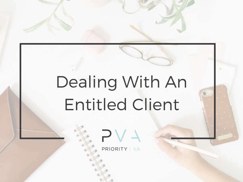 Dealing with an Entitled Client