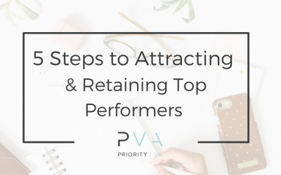 5 Steps to Attracting & Retaining Top Performers