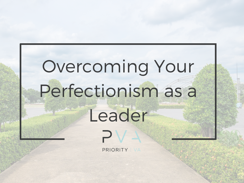 Overcoming Your Perfectionism as a Leader: Find Momentum, Scale and Reach Goals