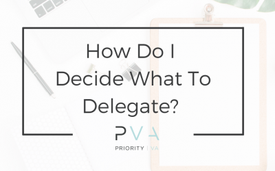 How Do I Decide What To Delegate?